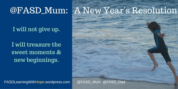 @FASD_Mum's New Year's Resolution