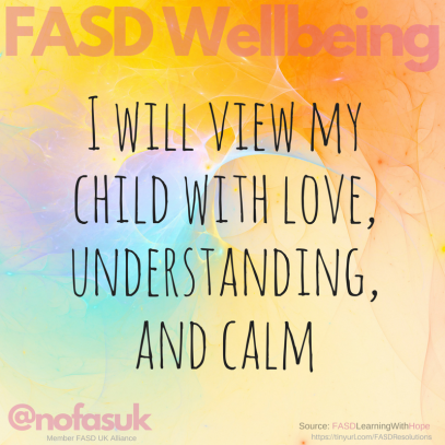 I will view my child with love, understanding, and calm.