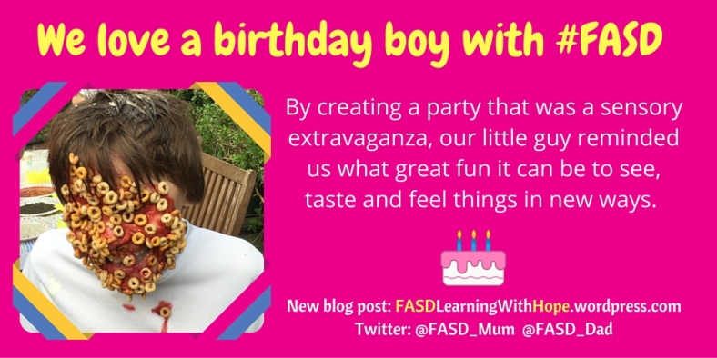 We love a birthday boy with #FASD